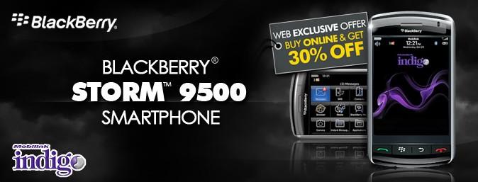 Indigo: 30% Web Exclusive Discount on BlackBerry® Storm™ 9500